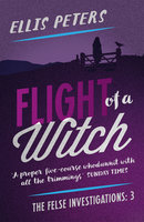 Flight of a Witch - Ellis Peters