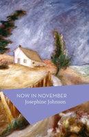 Now In November - Josephine Johnson