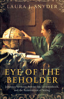 Eye of the Beholder - Laura J. Snyder
