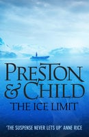 The Ice Limit - Douglas Preston,Lincoln Child
