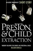 Extraction - Douglas Preston,Lincoln Child