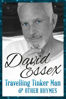 Travelling Tinker Man and Other Rhymes - David Essex