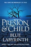 Blue Labyrinth - Douglas Preston, Lincoln Child