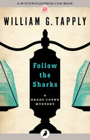 Follow the Sharks - William G. Tapply