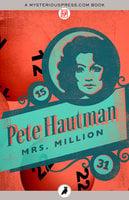 Mrs. Million - Pete Hautman