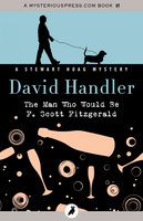The Man Who Would Be F. Scott Fitzgerald - David Handler