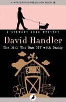 The Girl Who Ran Off with Daddy - David Handler
