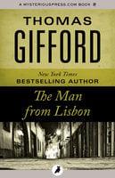 The Man from Lisbon - Thomas Gifford