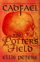 The Potter's Field - Ellis Peters