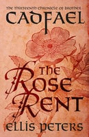 The Rose Rent - Ellis Peters