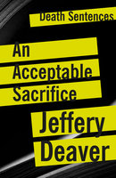 An Acceptable Sacrifice - Jeffery Deaver