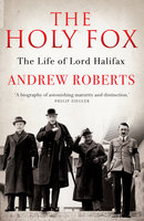 The Holy Fox - Andrew Roberts