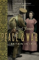Peace and War - Nigel Jones