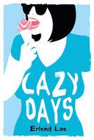 Lazy Days - Erlend Loe