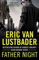 Father Night - Eric Van Lustbader