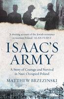 Isaac's Army - Matthew Brzezinski