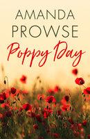 Poppy Day - Amanda Prowse