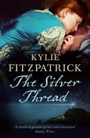 The Silver Thread - Kylie Fitzpatrick
