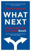 What Next - Daniel Hannan