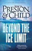 Beyond the Ice Limit - Douglas Preston,Lincoln Child