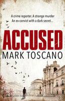 Accused - Mark Toscano