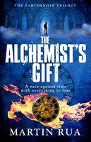 The Alchemist's Gift - Martin Rua