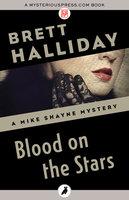 Blood on the Stars - Brett Halliday