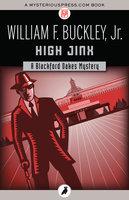 High Jinx - William F. Buckley