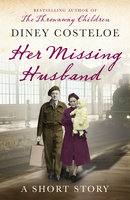 Her Missing Husband: A Short Story - Diney Costeloe