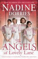 The Angels of Lovely Lane - Nadine Dorries