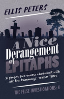 A Nice Derangement of Epitaphs - Ellis Peters