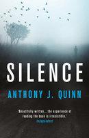 Silence - Anthony J. Quinn