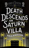 Death Descends On Saturn Villa - M.R.C. Kasasian