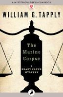 The Marine Corpse - William G. Tapply