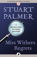 Miss Withers Regrets - Stuart Palmer