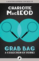 Grab Bag - Charlotte MacLeod