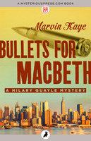 Bullets for Macbeth - Marvin Kaye