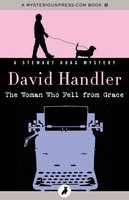 The Woman Who Fell from Grace - David Handler