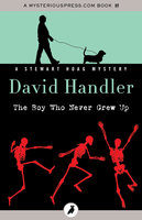The Boy Who Never Grew Up - David Handler