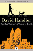 The Man Who Loved Women to Death - David Handler