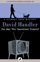 The Man Who Cancelled Himself - David Handler