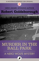 Murder in the Ball Park - Robert Goldsborough