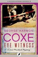 Eye Witness - George Harmon Coxe