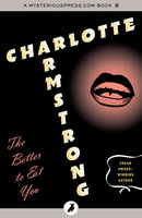 The Better to Eat You - Charlotte Armstrong