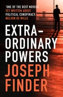 Extraordinary Powers - Joseph Finder