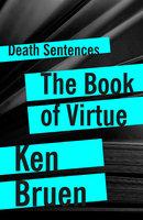 The Book of Virtue - Ken Bruen