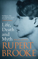 Rupert Brooke - Nigel Jones