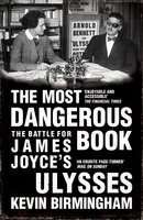 The Most Dangerous Book - Kevin Birmingham