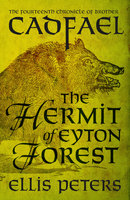 The Hermit Of Eyton Forest - Ellis Peters