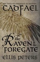 The Raven In The Foregate - Ellis Peters